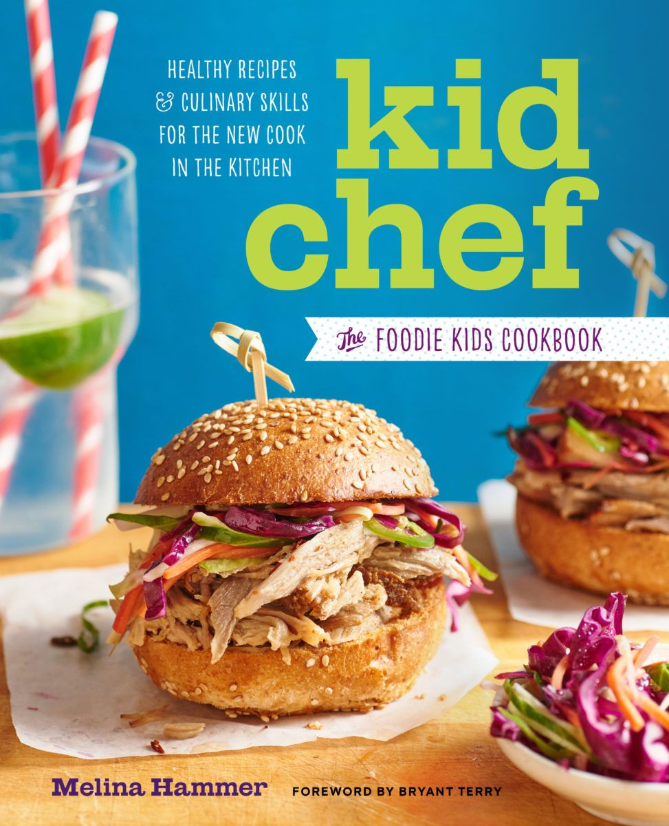 A lovely cookbook by Melina Hammer for The Foodie Kids, makes them ...