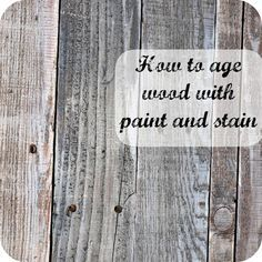 Tutorial Showing How To Age New Wood Using Paint And Stain We Used Pallets With