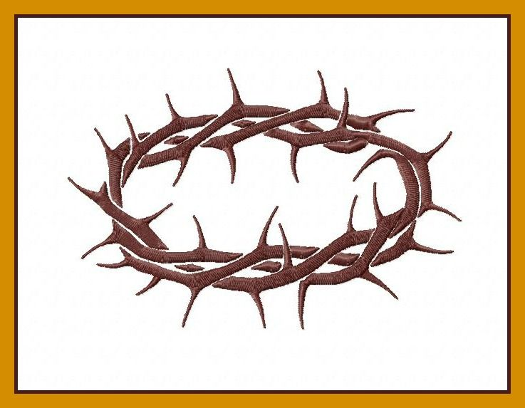 Crown Of Thorns Embroidery Design Crown Of Thorns Easter Embroidery Designs Embroidery Designs