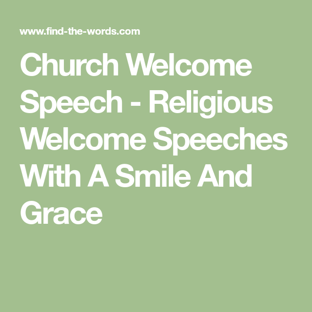Church Welcome Speech - Religious Welcome Speeches With A