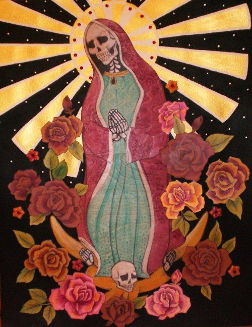 day of the dead virgin of guadalupe   Day of the Dead   Santa muerte
