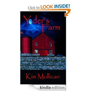 Yoder's Farm by Kim Mullican - 5.0 stars (1 reviews) - 165 pages - £2.62