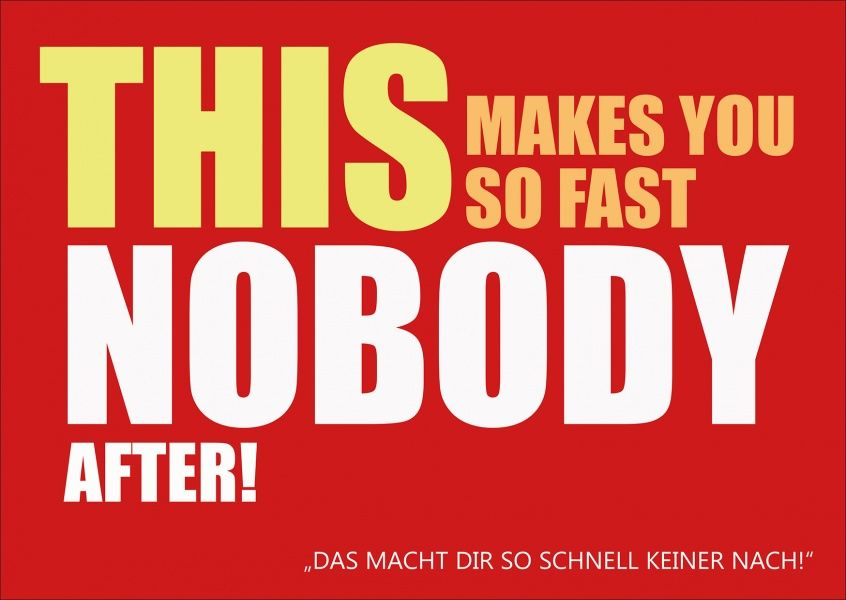 This makes you so fast nobody after. | Denglisch | Echte Postkarten online…