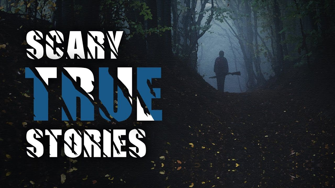 5 scary true stories