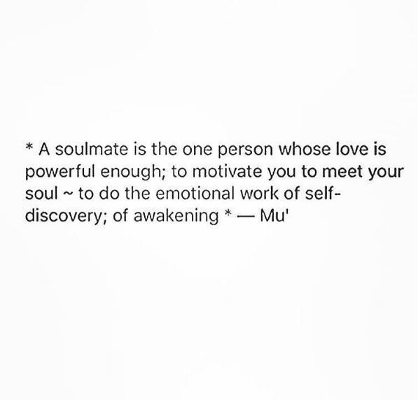 A Soulmate Is The One Person Whose Love Is Powerful Enough To