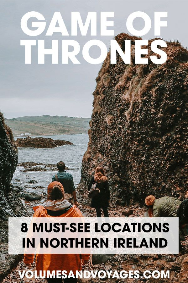 Game of Thrones MUST-SEE Filming Locations in Northern Ireland | Volumes and Voyages