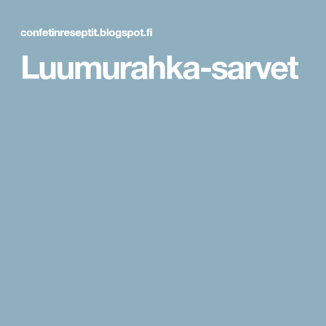 Luumurahka-sarvet