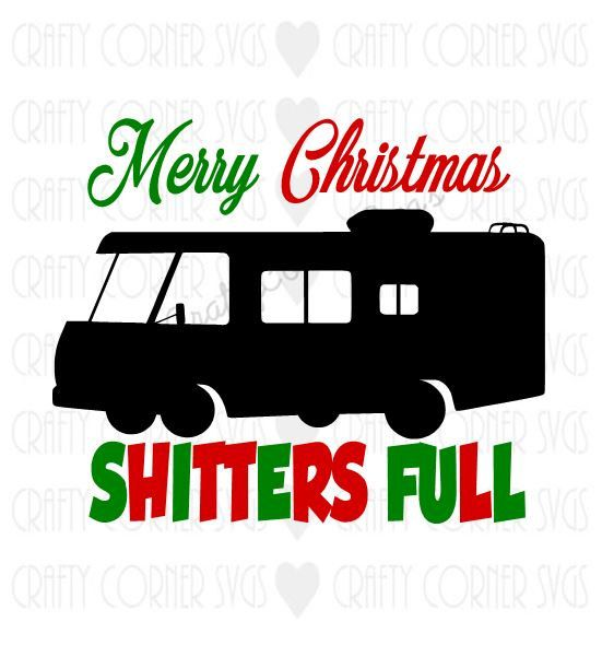 National Lampoon inspiriert SVG-Frohe Weihnachten Shitters Voll-Griswold-lustig-Vinyl-Eisen auf-DXF-Png-JPEG-Cricut-Instant Download-Digital-Datei   – Christmas ideas