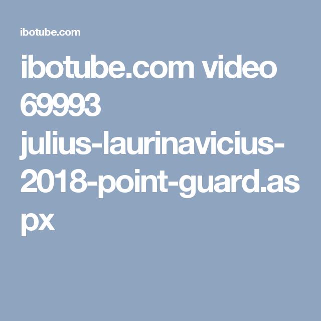 ibotube.com video 69993 julius-laurinavicius-2018-point-guard.aspx
