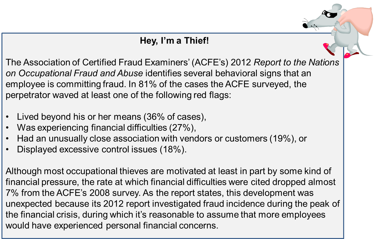 Fraud Perpetrators in the Office Have More Knowledge to Get Away with Costly Schemes