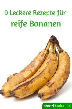 Braune Bananen nicht wegwerfen, sondern erstaunlich vielseitig weiterverarbeiten! #Äpfelverwerten