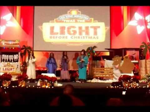 2015 Christian Tabernacle His Kids Christmas Play 'Twas the Light Before...