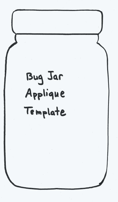 Bug Jar Quilt Part 1 | Jar, Template and Patterns