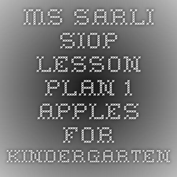 MsSarli  Siop Lesson Plan   Apples For Kindergarten  Kids