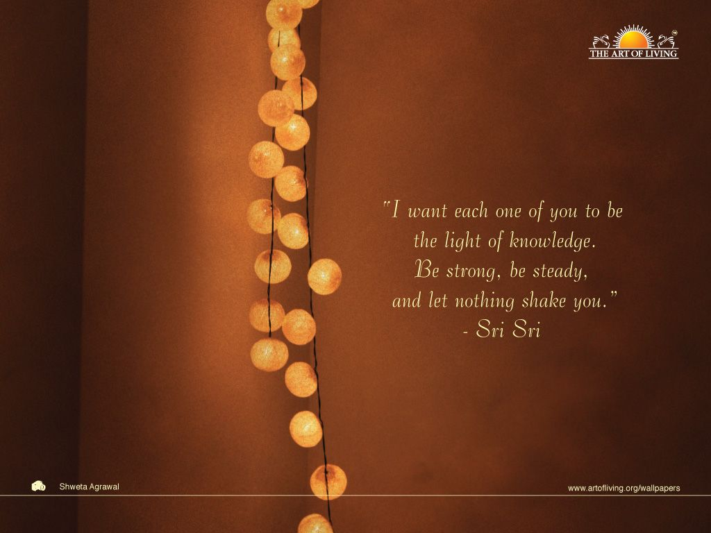 Art Of Living Quotes By Sri Sri Ravi Shankar Namasté Pinterest