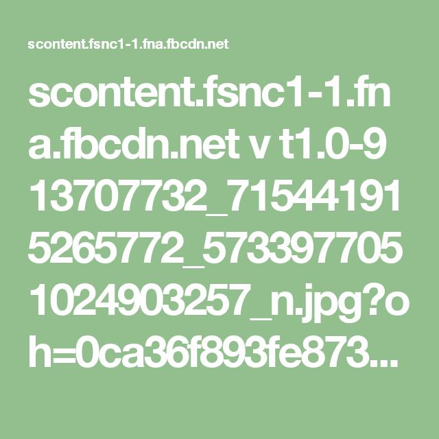 scontent.fsnc1-1.fna.fbcdn.net v t1.0-9 13707732_715441915265772_5733977051024903257_n.jpg?oh=0ca36f893fe87331c3571bf29de51989&oe=582CCDFE
