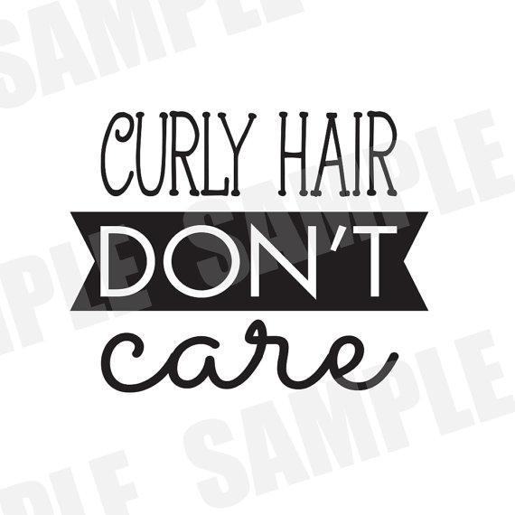 Svg Commercial Personal Use Curly Hair Don T Care Etsy Curly Hair Styles Silhouette Cameo Curly