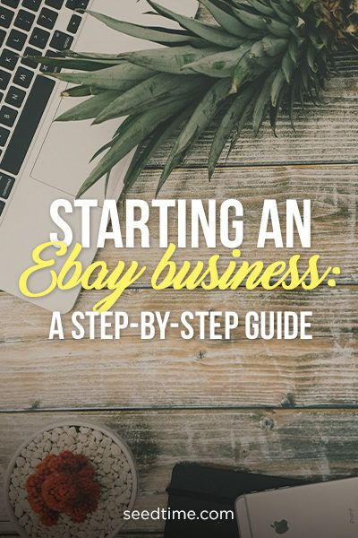 Starting An Ebay Business A Step By Step Guide Ebay Business Ebay Selling Tips Ebay Hacks