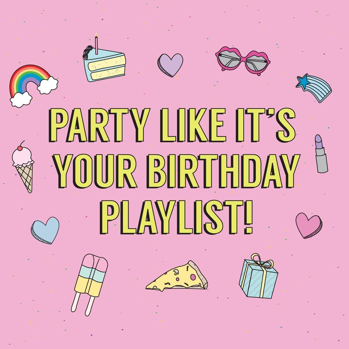 Wedding Song Playlist Ideas: Party Like It's Your Birthday Playlist