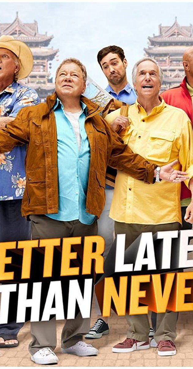 Watch Better Late Than Never In Nbcs New Reality Travel Series American Cultural Usa Belongs Category Comedy