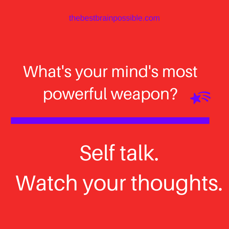 You can put your mind to work for you or against you.Your choice.