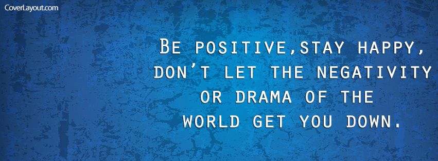 Be Positive Stay Happy Facebook Cover