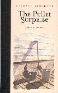 """""""The Pullet Surprise: A Year on an Urban Farm"""" by Michael Kluckner - shortlisted for the 1998 Roderick Haig-Brown Regional Prize"""