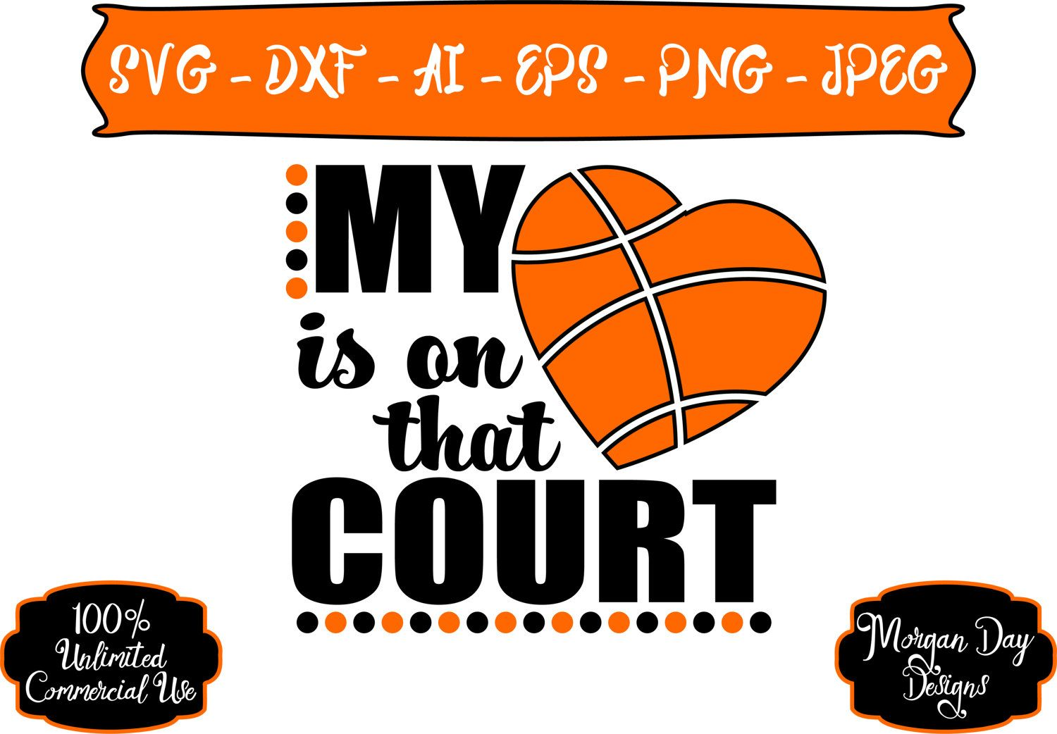 Basketball Mom SVG My Heart is on that Court SVG