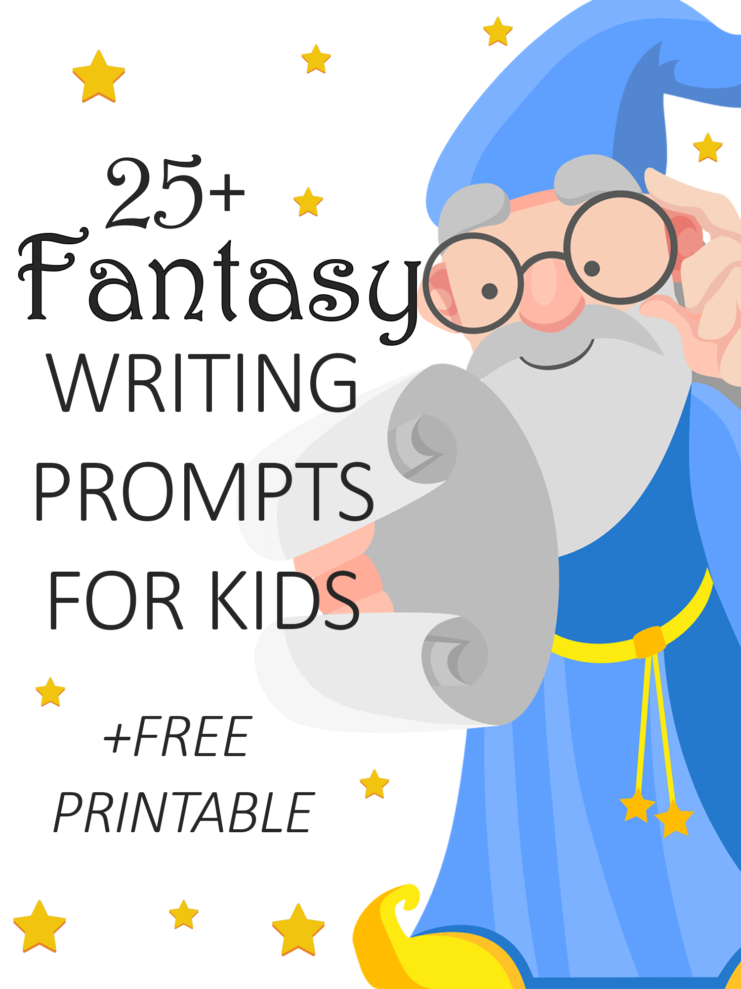 25 Fantasy Writing Prompts For Kids