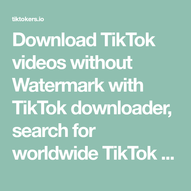 Download Tiktok Videos Without Watermark With Tiktok Downloader Search For Worldwide Tiktok Users Or Hashtag Charlie Video Dance Videos Videos