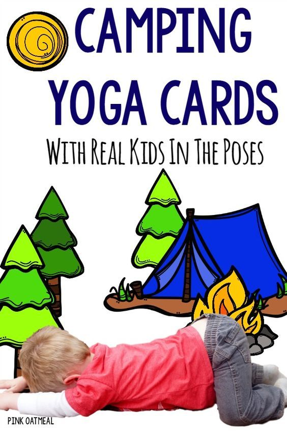 Camping Yoga  Kids  Camping Theme Yoga Poses And Pose
