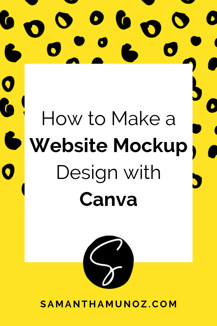 How To Create A Website Mockup Design With Canva Mockuphone Sam Munoz Consulting Mockup Design Website Mockup Web Design Tips
