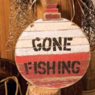 Gone Fishing Signs Decor Bobber Sign …  Pinteres…
