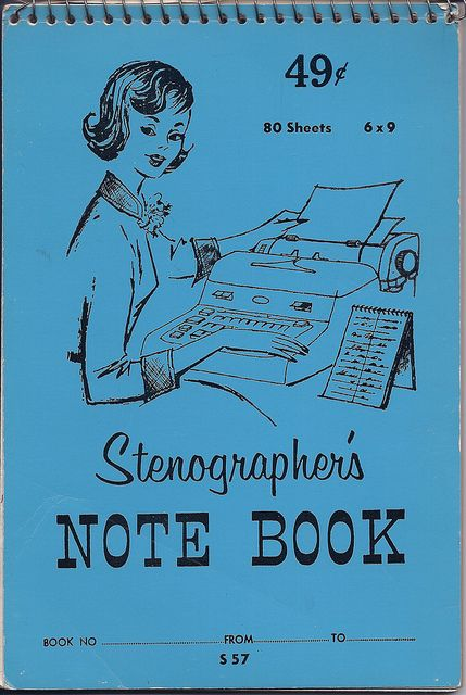 Stenographer\'s Note Book | Girl Friday | Pinterest | Childhood and ...