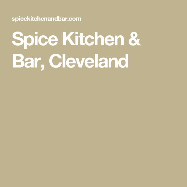 Spice Kitchen Bar Cleveland Kitchen Bar Spices Bar