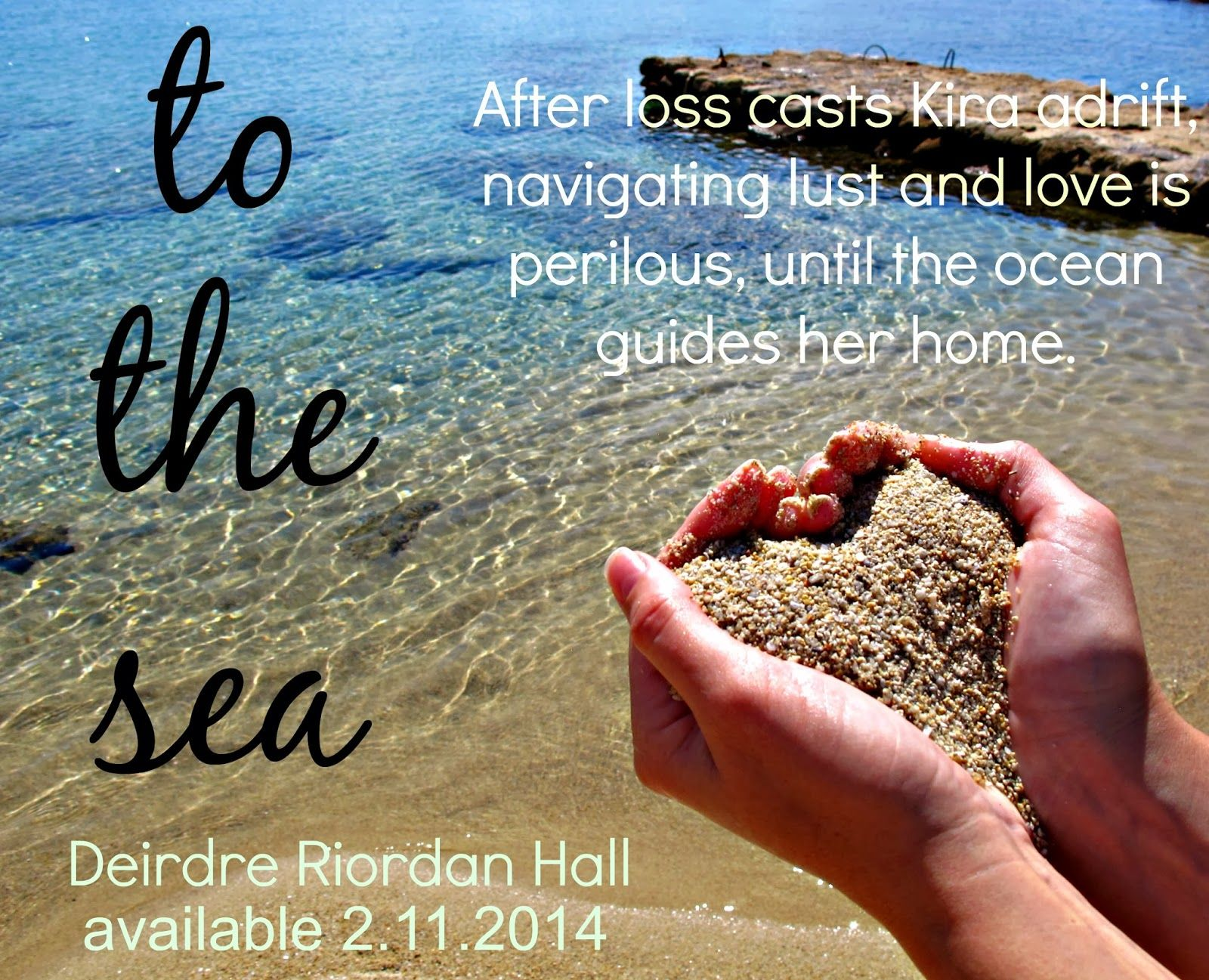 A glimpse of TO THE SEA, a new adult contemporary novel with salt, sun & a splash of romance.
