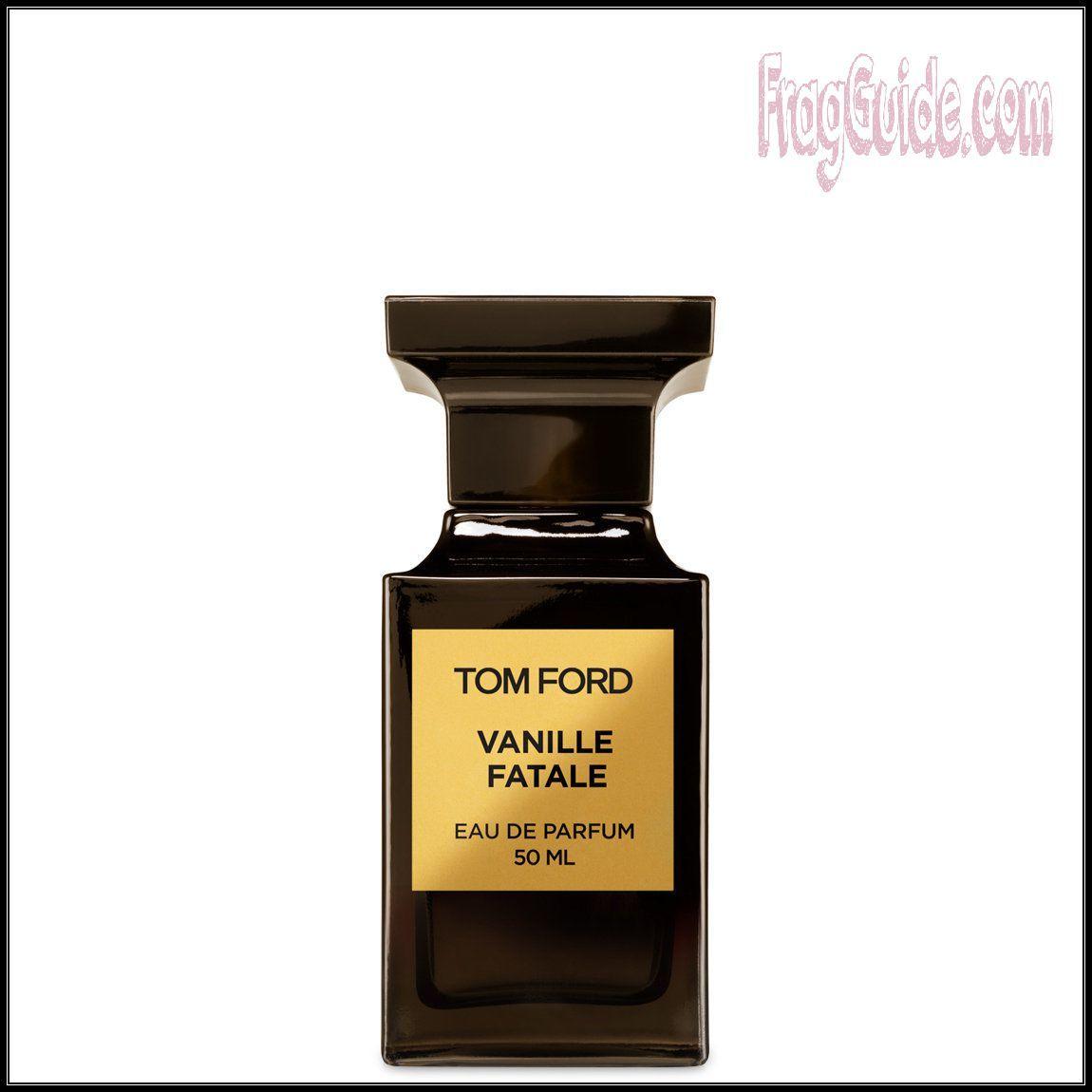 عطر Vanille Fatale من باقة عطور توم فورد Tom Ford للجنسين Eau De Parfum Perfume Bottles Perfume