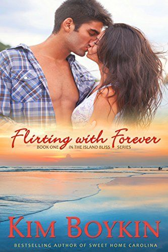 Flirting With Forever Island Bliss Book 1 By Kim Boykin Http Www Amazon Com Gp Product B00lz83why R Flirting Quotes For Him Flirting Flirting Quotes Funny