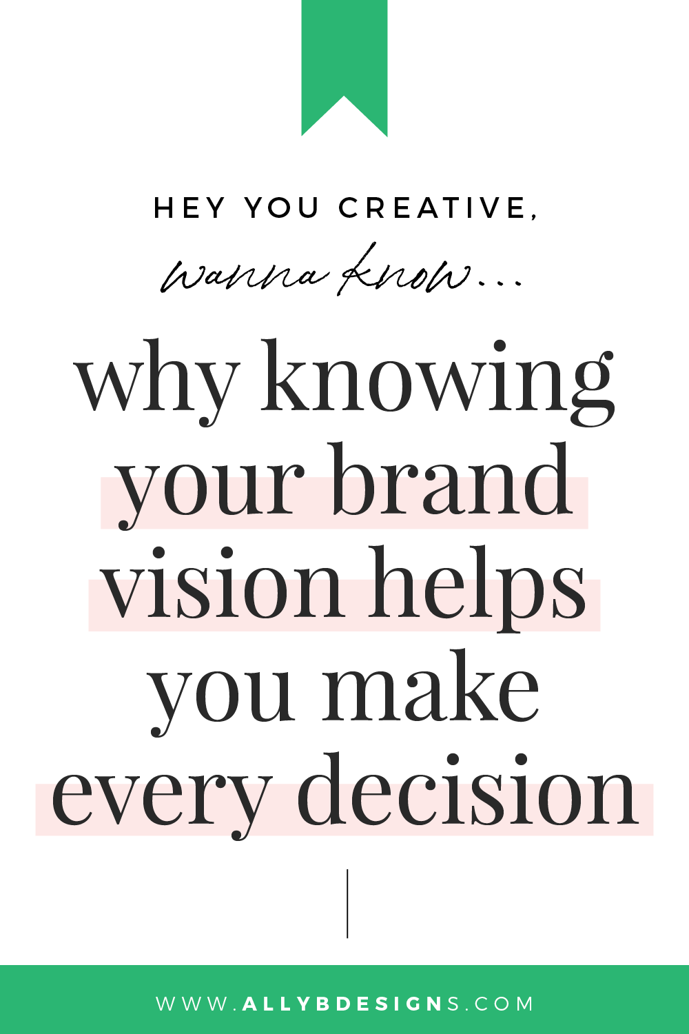 Why Knowing Your Brand Vision Helps You Make Every Decision In 2020 Business Read Creative Business Owner Photographer Branding Design