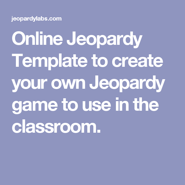 Study Game. Online Jeopardy Template to create your own Jeopardy ...