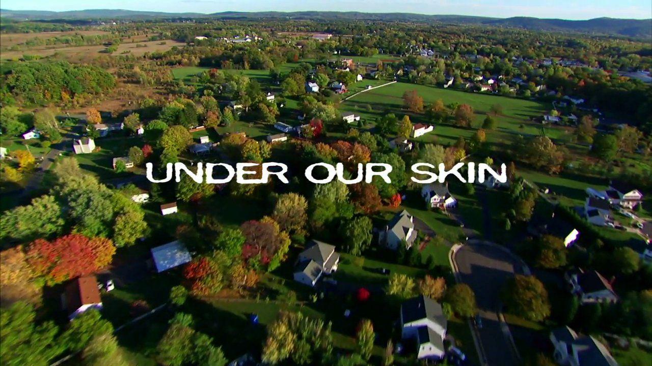 Under Our Skin – Trailer