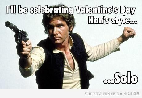 Star Wars Humor Valentines Day Memes Funny Quotes Valentines Memes