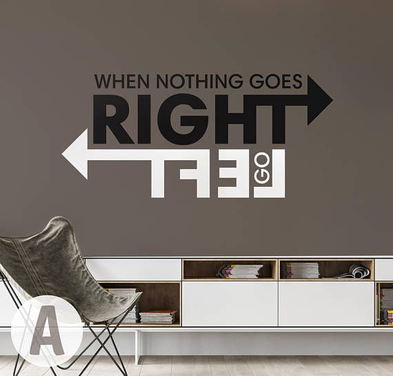 When Nothing Goes Right Motivational Quote Vinyl Wall Art Etsy In 2021 Word Art Design Decal Wall Art Vinyl Wall Art Decals