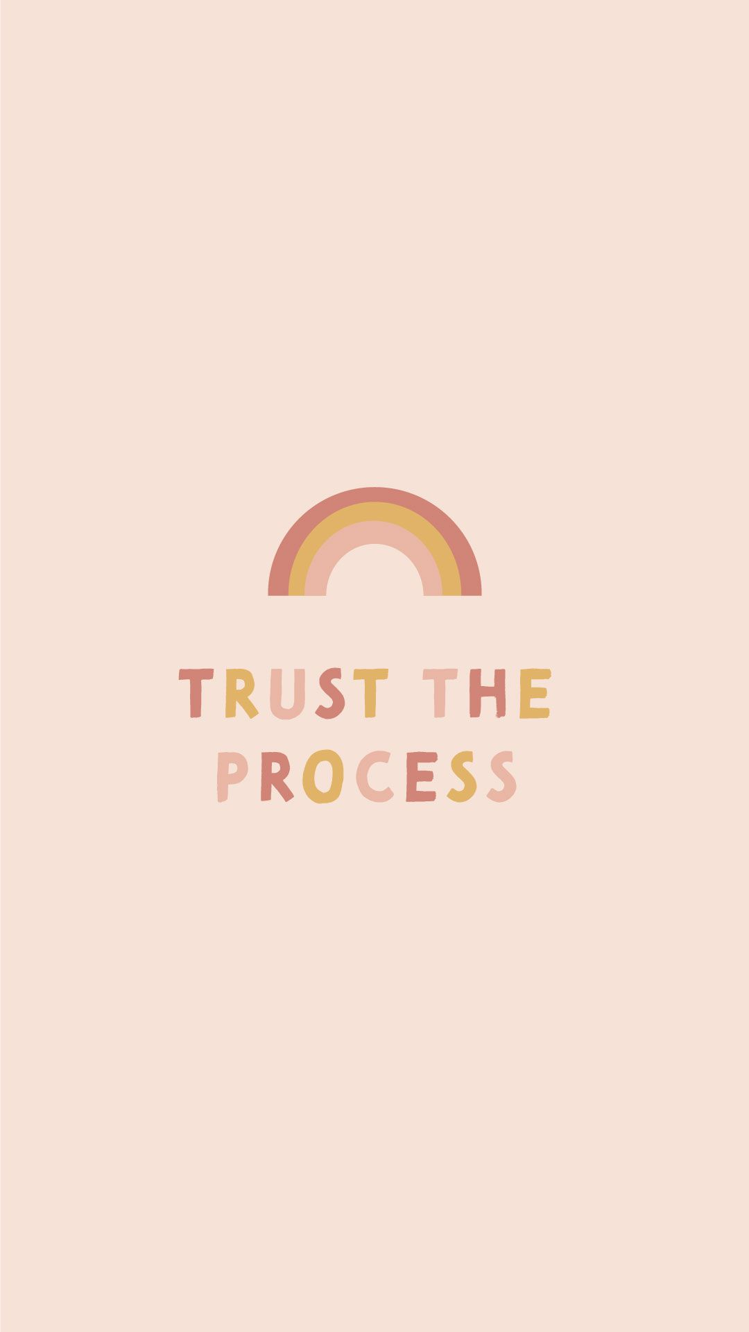 Mobile Background Wallpaper Inspirational Quote Trust The Process Trust The Process Desktop Background Quote Inspirational Quotes