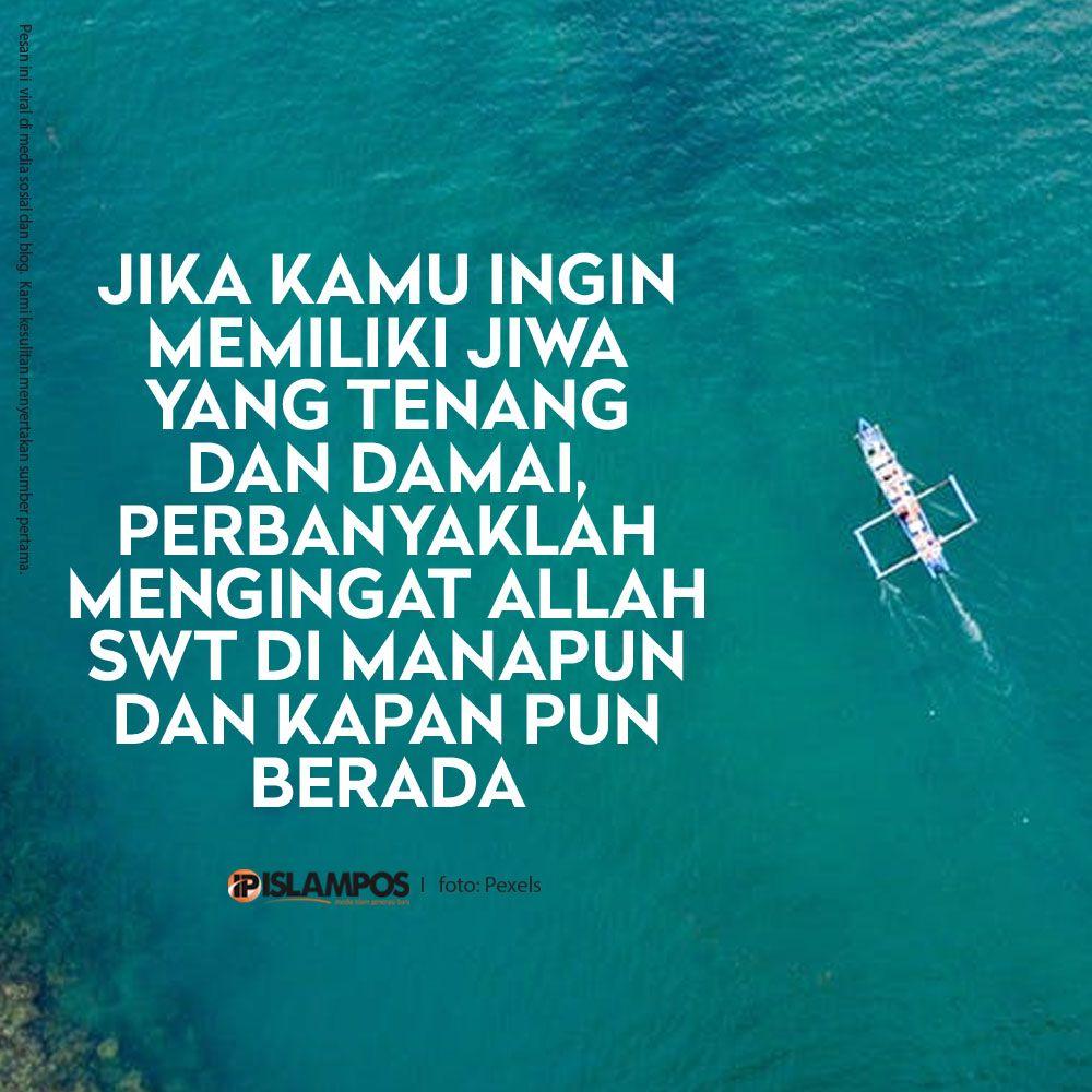 Perbanyaklah Mengingat Allah Islamic Quotes Motivasi Iman