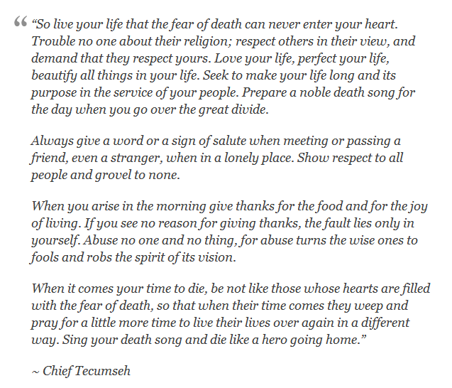 Live Your Life Poem By Chief Tecumseh This Was Read At The End Of