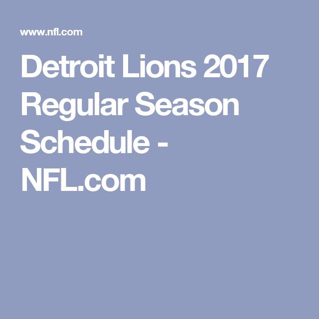 Detroit Lions 2017 Regular Season Schedule Nfl Com Detroit Lions Detroit Lions