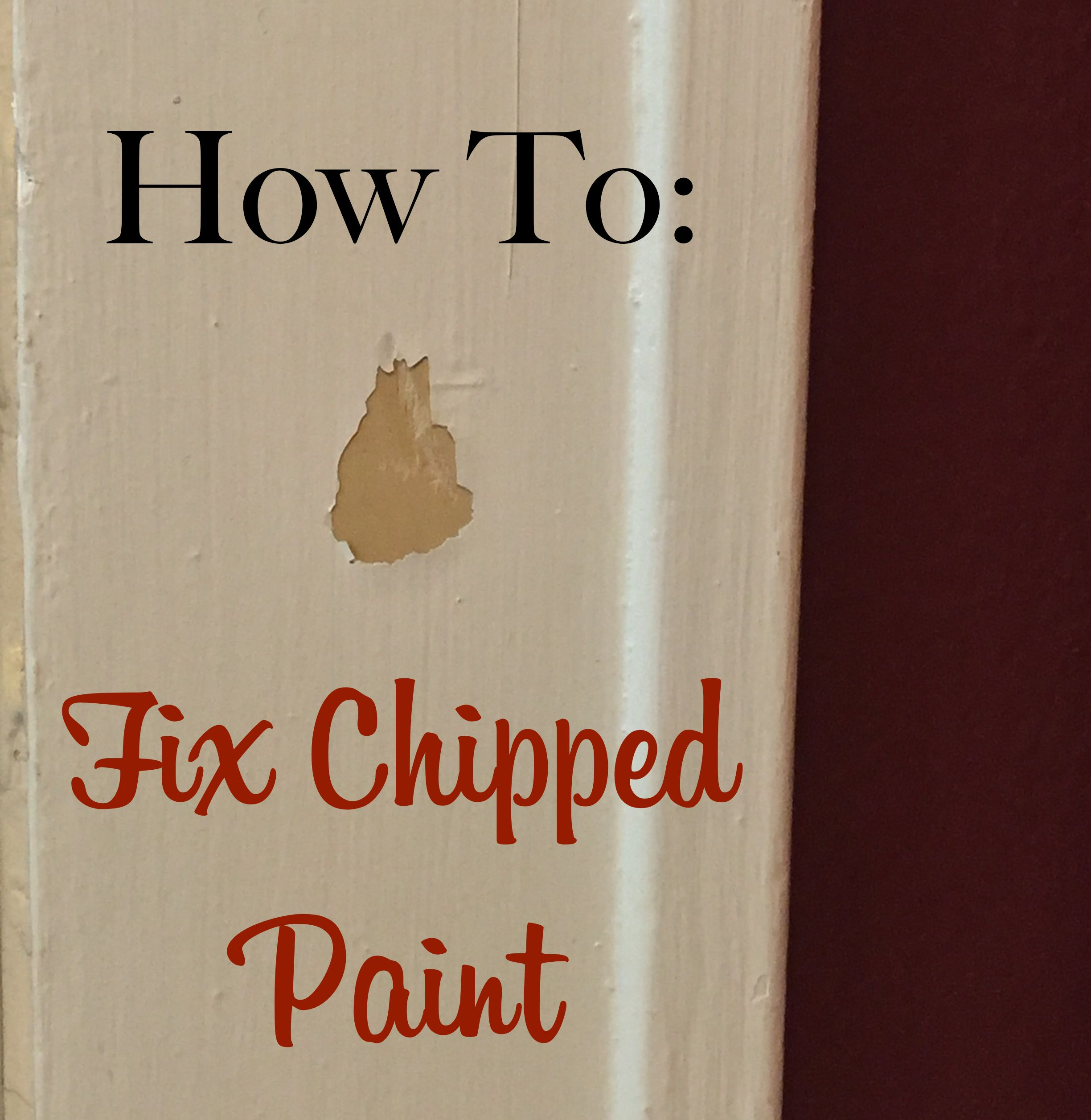 How To Fix Chipped Paint The Craftsman Blog Paint Repair Paint Chips Diy Home Improvement