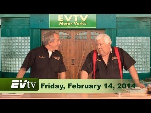 EVTV Friday Show - February 14, 2014