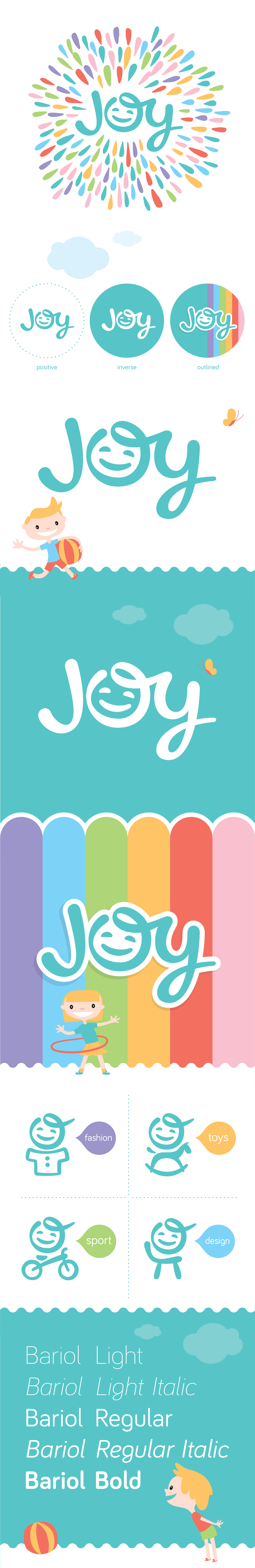 I like the combination of the word Joy and a happy face. This would work well in color and black.